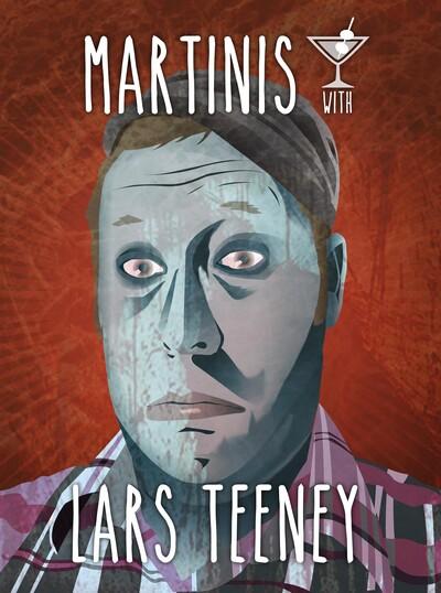 Martinis with Lars Teeney