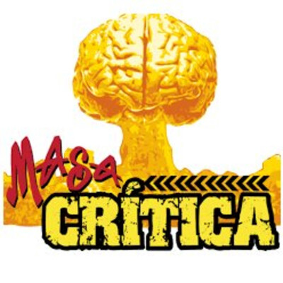 Masa crítica - Pensamiento crítico para las masas. El podcast ateo en español.
