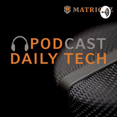 Matrickz Daily Tech