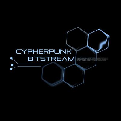 Cypherpunk Bitstream