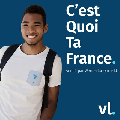 C'est Quoi Ta France ? – VL Média