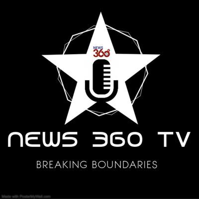 News 360 Tv - जीवन संवाद