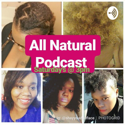 All Natural Podcast