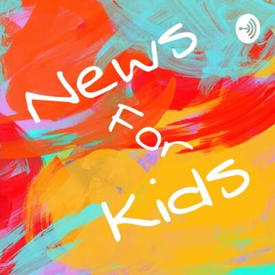 News For Kids!
