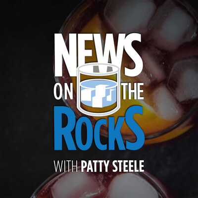 News On The Rocks with Patty Steele