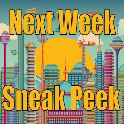 Next Week Sneak Peek Podcast