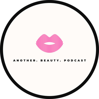 Another Beauty Podcast