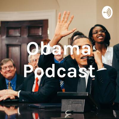 Obama Podcast