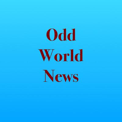 Odd World News Podcast