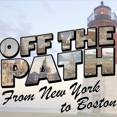 Off the Path from New York to Boston