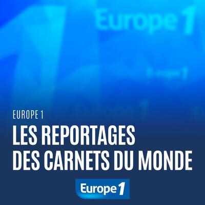 Les reportages des Carnets