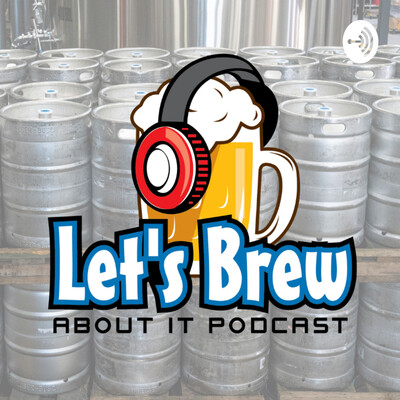 Let's Brew About It