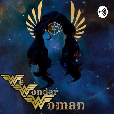 We Wonder Woman