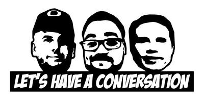 Let's Have a Conversation