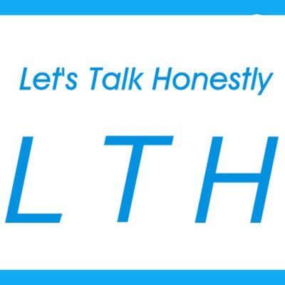 Let's Talk Honestly