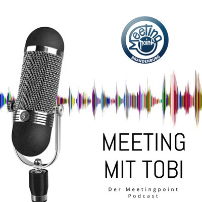 Meeting mit Tobi