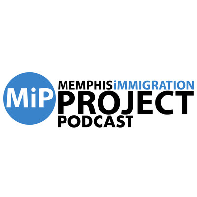 Memphis immigration Project Podcast