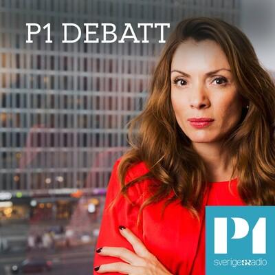 P1 Debatt