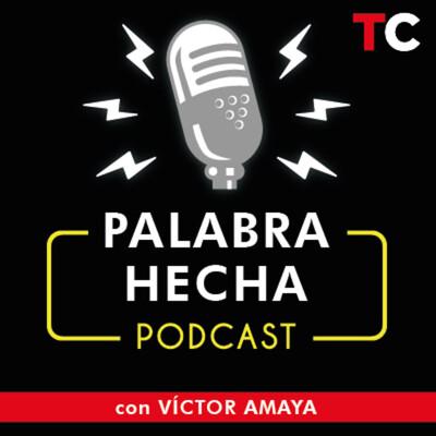 Palabra Hecha Podcast