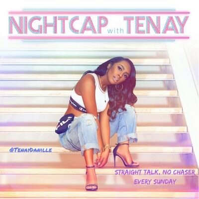 Nightcap With Tenay