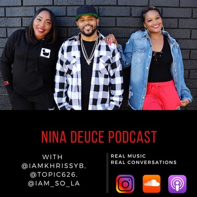Nina Deuce Podcast