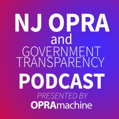 NJ OPRA & Government Transparency