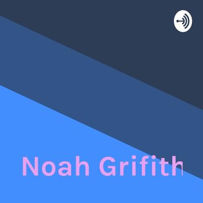 Noah Grifith