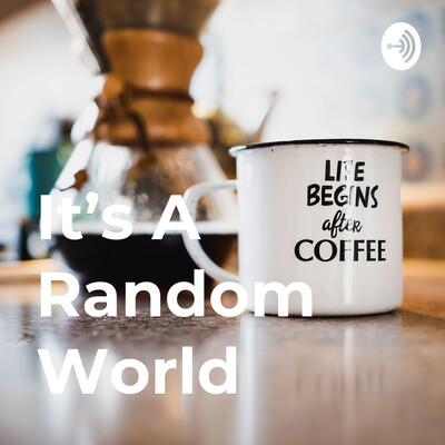 It's A Random World
