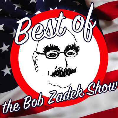 Libertarian Radio - Best of The Bob Zadek Show