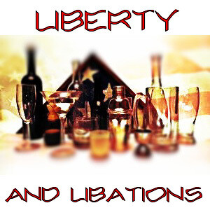 Liberty and Libations
