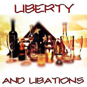 Liberty and Libations
