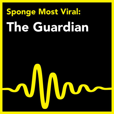 The Guardian: Most Viral