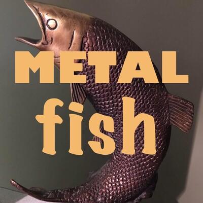 Metal Fish Podcast