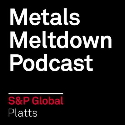 Metals Meltdown Podcast