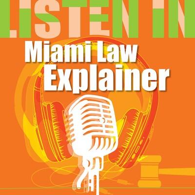 Miami Law Explainer