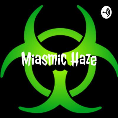 Miasmic Haze