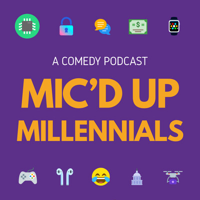 Mic'd Up Millennials