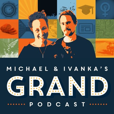 Michael and Ivanka's Grand Podcast