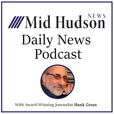 Mid Hudson Daily News Podcast