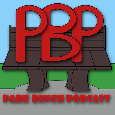 Park Bench Podcast