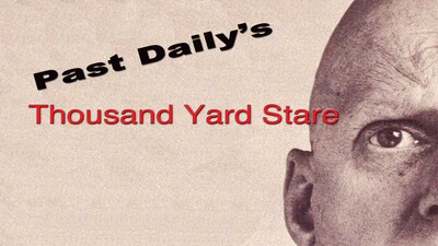 Past Daily's Thousand Yard Stare