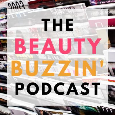 Beauty Buzzin'