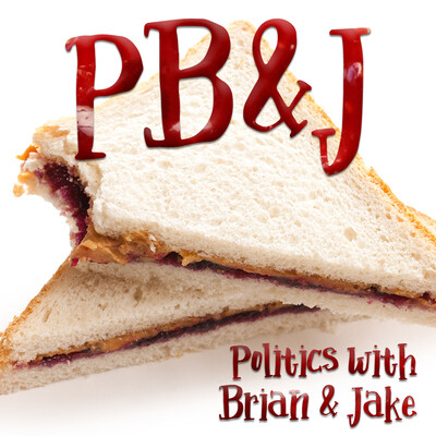 PB&J: Politics with Brian & Jake
