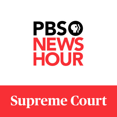PBS NewsHour - Supreme Court