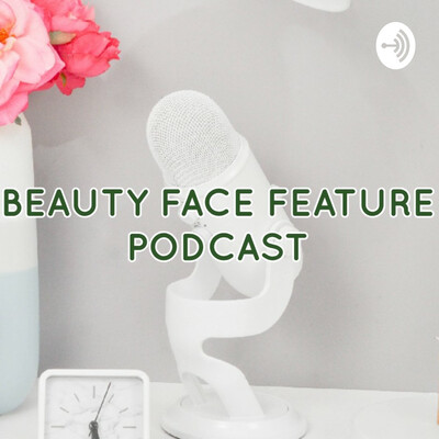 Beauty FACE FEATURE