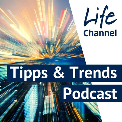 Life Channel - Thema Leben : Tipps & Trends