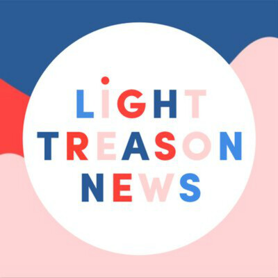 Light Treason News