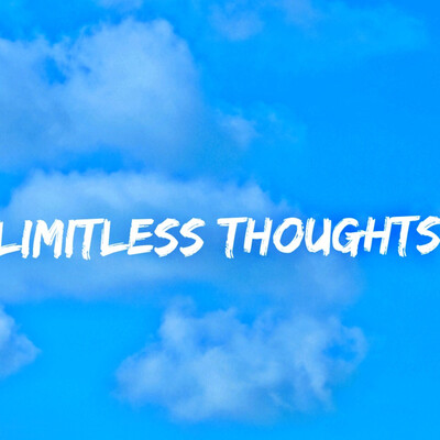 Limitlessthoughts show