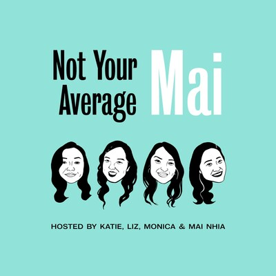 Not Your Average Mai Podcast