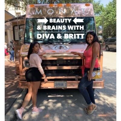 BeautyandBrains with Diva&Britt